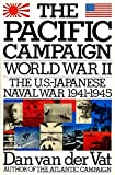 img - for Pacific Campaign: World War II--The U.S.-Japanese Naval War 1941-1945 book / textbook / text book