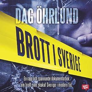 Brott i Sverige [Crime in Sweden]   [Dag Öhrlund]