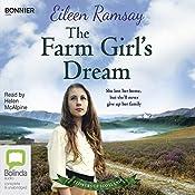 The Farm Girl's Dream: Flowers of Scotland, Book 2 | Eileen Ramsay