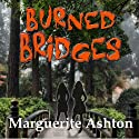 Burned Bridges: The Crossing Series, Book 1 (       UNABRIDGED) by Marguerite Ashton Narrated by Joleene Derks