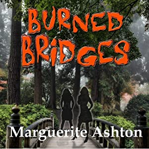 Burned Bridges: The Crossing Series, Book 1 | [Marguerite Ashton]