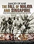 The Fall of Malaya and Singapore: Rar...