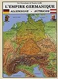 echange, troc Maurice Griffe - L'empire germanique : L'Allemagne et l'Autriche