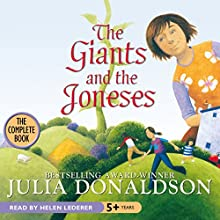 The Giants and the Joneses Audiobook by Julia Donaldson Narrated by Helen Lederer