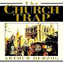 The Church Trap Audiobook by Arthur Herzog III Narrated by Charles Henderson Norman