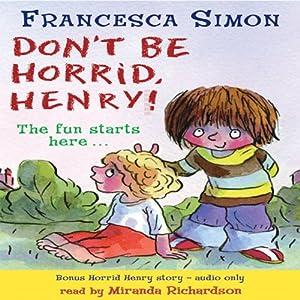 Don't Be Horrid, Henry! Audiobook