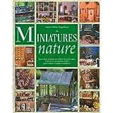 Miniatures natureby Marie-H�l�ne Deguilhem