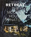 Image of Retreat: The Modern House in Nature