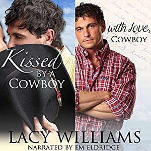 Kissed by a Cowboy / With Love, Cowboy Audiobook