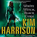White Witch, Black Curse: The Hollows, Book 7 Audiobook by Kim Harrison Narrated by Marguerite Gavin