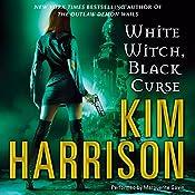 White Witch, Black Curse: The Hollows, Book 7 | Kim Harrison