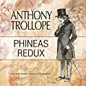 Phineas Redux: Palliser, Book 4 Audiobook by Anthony Trollope Narrated by Simon Vance