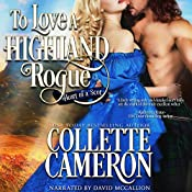 To Love a Highland Rogue: Heart of a Scot, Book 1 | [Collette Cameron]