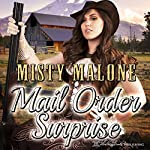 Mail Order Surprise | Misty Malone