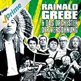 Rainald Grebe & Das Orchester Der Versöhnung