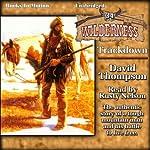Trackdown: Wilderness, 34 | David Thompson