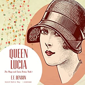 Queen Lucia | [E. F. Benson]