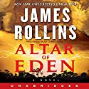 Altar of Eden: A Novel Audiobook by James Rollins Narrated by Paula Christensen