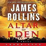 Altar of Eden: A Novel | James Rollins