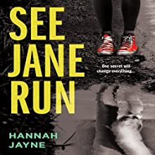 See Jane Run (       UNABRIDGED) by Hannah Jayne Narrated by Stephanie Bentley