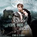 The Order of Curse-Bound Knights: The Fateful Vampire Series, Book 4 Audiobook by Cheri Schmidt Narrated by Tristan Hunt