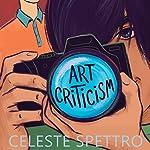 Art Criticism | Celeste Spettro