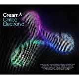 Cream Chilled Electronicby Various Artists
