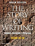 The Story of Writing: Alphabets, Hieroglyphs & Pictograms