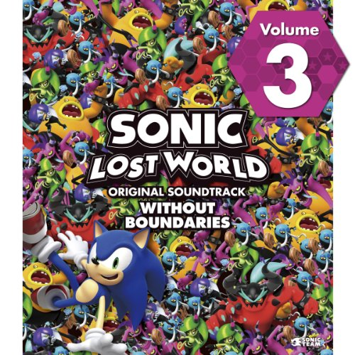 SONIC LOST WORLD ORIGINAL SOUNDTRACK WITHOUT BOUNDARIES Vol. 3 (Sonic Lost World Soundtrack compare prices)