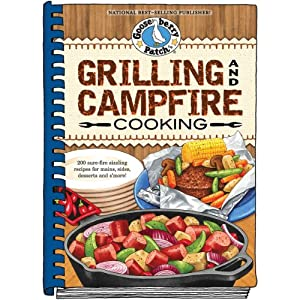 Grilling And Campfire Cooking- by Gooseberry Patch