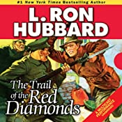 The Trail of the Red Diamonds | [L. Ron Hubbard]