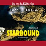 Starbound: Volume Two of the Lightship Chronicles | Dave Bara
