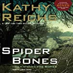 Spider Bones: A Novel (       ABRIDGED) by Kathy Reichs Narrated by Linda Emond