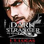 Dark Stranger: The Dream: New and Lengthened 2017 Edition | I.T. Lucas