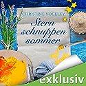 Sternschnuppensommer Hörbuch von Christine Vogeley Gesprochen von: Christiane Marx