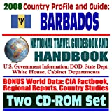 : 2008 Country Profile and Guide to Barbados - National Travel Guidebook and Handbook, CBPTA, Caribbean Basin Initiative, USAID, Giant African Snail (Two CD-ROM Set)