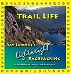 Trail Life: Ray Jardine's Lightweight...