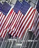img - for Living Democracy Brief National Edition (A Custom Edition for Ivy Tech Community College) book / textbook / text book