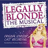 Legally Blonde - The Musical [Original London Cast]by Original London Cast...