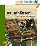 Baumh�user: Fantasiewelten selbst gebaut