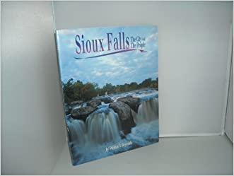 Sioux Falls: The City and the People