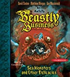 img - for Sea Monsters and other Delicacies: An Awfully Beastly Business Book Two book / textbook / text book