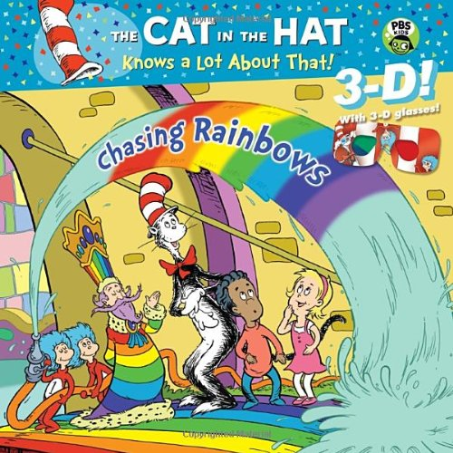 Chasing Rainbows (Dr. Seuss/Cat in the Hat) (3-D Pictureback)