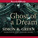 Ghost of a Dream: Ghostfinders, Book 3 Audiobook by Simon R. Green Narrated by Toby Leonard Moore