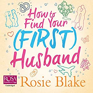 How to Find Your (First) Husband Audiobook