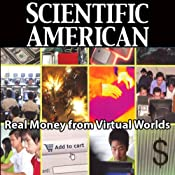 Scientific American: Real Money from Virtual Worlds | [Richard Heeks]