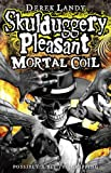 Derek Landy Mortal Coil (Skulduggery Pleasant - Book 5)