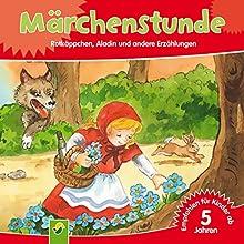 Märchenstunde: Rotkäppchen, Aladin und andere Erzählungen Hörbuch von  div. Gesprochen von: Charly Wagner