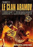 Le clan Aramov - Cherub tome 13: Cherub Tome 13