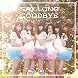 Say long goodbye���������q��